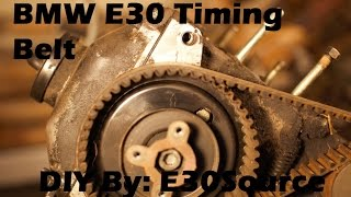 The Official BMW E30 Timing Belt Replacement 325e/s 325i/x/s Early Model
