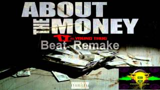 About The Money - Young Thug Ft TI Beat Remake (Download Link)