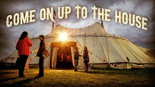 Come On Up To The House [Full Documentary]