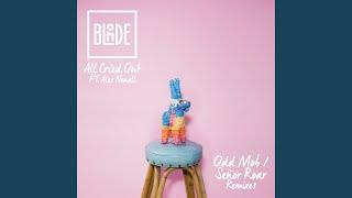 All Cried Out (feat. Alex Newell) (Señor Roar Remix)