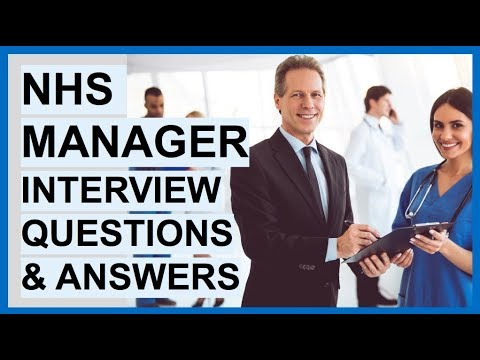 NHS MANAGER Interview Questions And Answers!