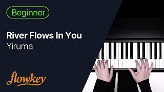 River Flows In You – Yiruma (Easy Piano Tutorial)