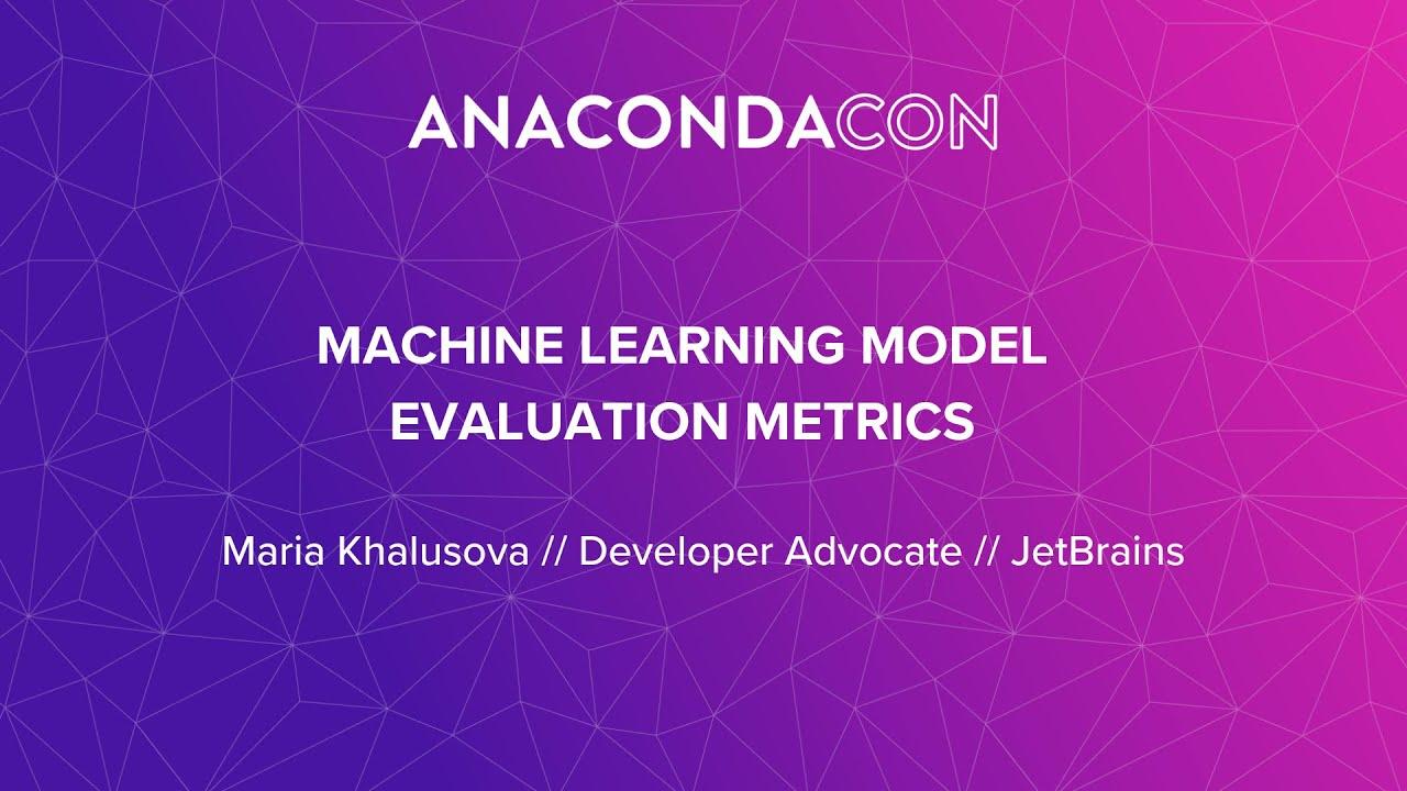 Machine Learning Model Evaluation Metrics