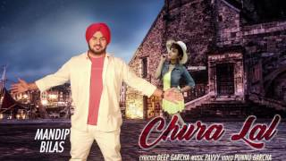 CHURA LAL (Motion Poster) || MANDIP BILAS || Releasing On 26-06-2017