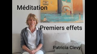 Méditation premiers effets. Kundalini yoga. Patricia Clevy.
