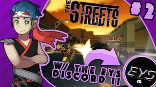 Roblox The Streets CRINGE With The EYS (Etika) Discord [PART 2] - KDP