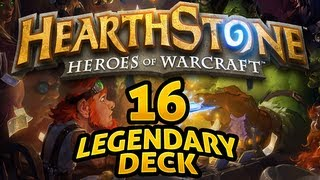 Hearthstone - The 16 Legendaries Deck