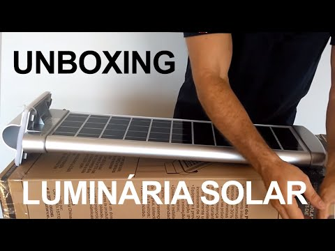 Unboxing Luminária Solar 20 W All in One