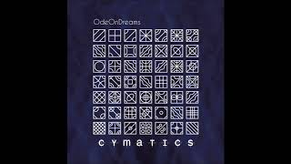 OdeOnDreams - Cymatics (full Album 2019)