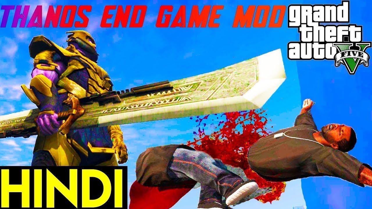 THANOS END GAME (Double Edged Sword) in GTA 5 Mod Hindi GamePlay