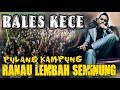 Rales Pulang Kampung ❗ - Live Tanjung Jati Ranau