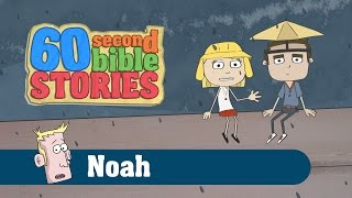 Noah | 60 Second Bible Stories | Ep3