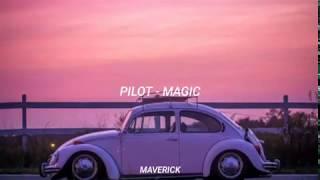 Pilot - Magic (Subtitulado al español)