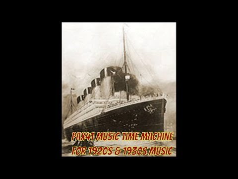 Early 20th Century music and history