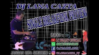 Download Lagu LAGU GALAU BUKAN UNTUK KU RACHMI AYU DJ LANA CAZTA SINGLE BREAKFUNK PRIVIEW NEW 2020 mp3