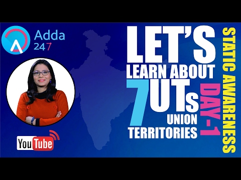 7 Union Territories Of India: Part-1