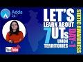 7 Union Territories Of India: Part-1