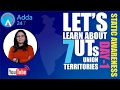 Live Session on Static Awareness '7 UNION TERRITORIES'' Day-1