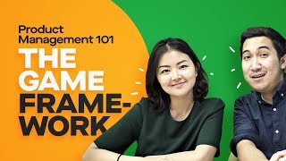 Product Management 101: The GAME Framework