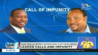 Leaked phone call between Waititu and Sonko reveals impunity