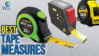 10 Best Tape Measures 2017