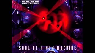 Fear Factory   Soul Of A New Machine Full Album