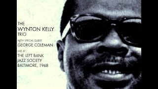 Wynton Kelly Trio with George Coleman - On A Clear Day
