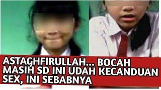 Astaghfirullah, Bocah SD Perempuan Di Surabaya Ini Sudah Kecanduan Sex, Ternyata ini Sebabnya