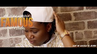 Aaliyah Nicole - Famous (Official Music Video) [Explicit]