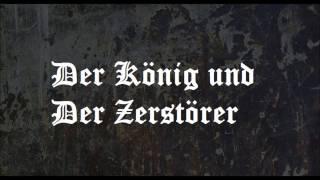 Der König und Der Zerstörer
