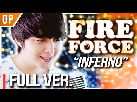 """Fire Force (OP) - """"Inferno (インフェルノ)"""" FULL VER. - 炎炎ノ消防隊┃Cover By Shayne Orok"""