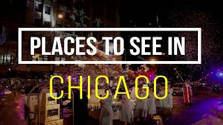 Top 12 Chicago Tourist Attractions