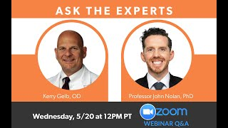 MacuHealth Webinar Series #5: Ask the Experts with Dr Kerry Gelb and Professor John Nolan