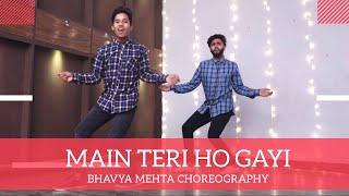 MAIN TERI HO GAYI || DANCE || CHOREOGRAPHY || BANDITS ACADEMY