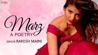 Marz (Love Poetry) Rakesh Maini | Lokeshav Pratikshak, Shashi Prakash Chopra | Romantic Songs 2018