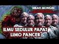 Ilmu Sedulur Papat Limo Pancer, Mbah Mongin bisa membagi tubuh dan menitipkan nafsunya....