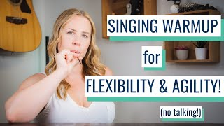 Vocal Warmup for Flexibility \u0026 Agility with the Singing / Straw (No Talking!)