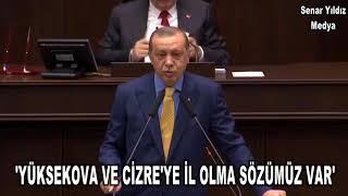 """Yüksekova İle Cizre'ye İl Olma Sözü"""