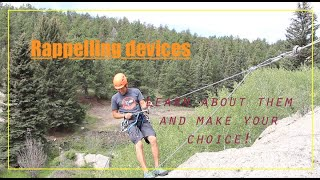 Rappelling Devices for beginners and advanced. Know your devices.