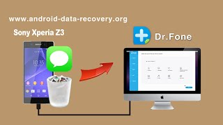 [SMS Recovery for Xperia Z3]: How to Recover Messages from Sony Xperia Z3 on Mac