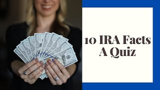IRA Facts.  What you need to know!