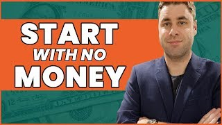 How To Start A Business With NO Money!