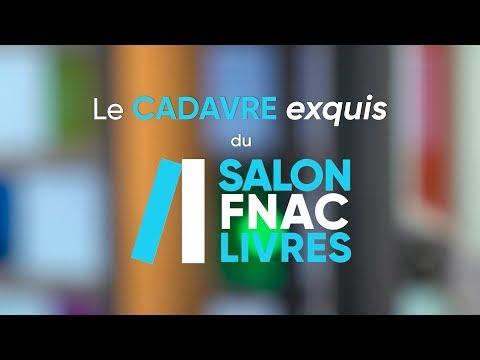 SALON FNAC LIVRE 2018 - Le Cadavre Exquis
