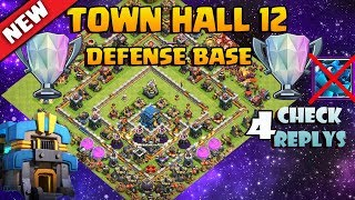 Clash Of Clans - Best Th12 Legend Strong Defense Base 2018 With 4 Reply Proof Anti 0 Star |  Th 12