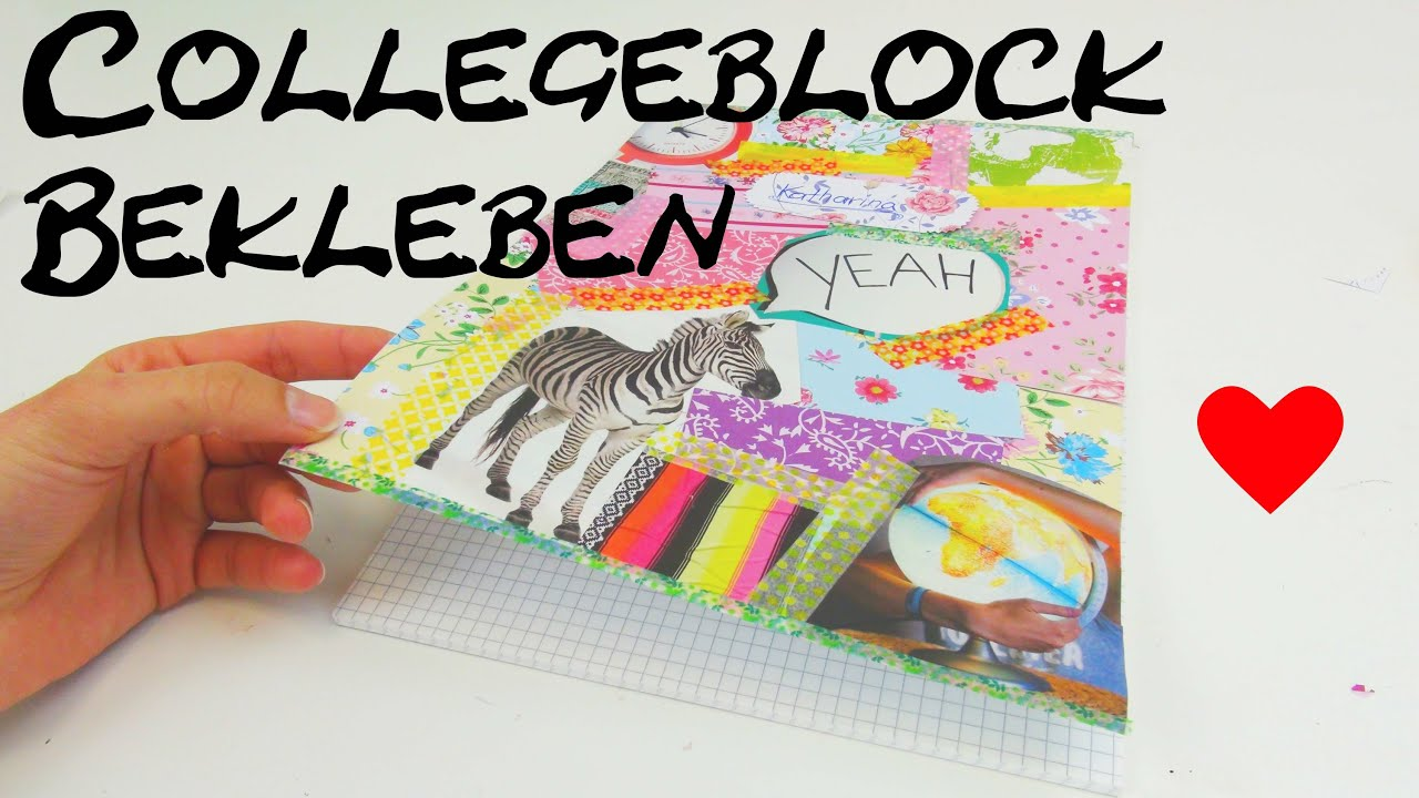 collegeblock gestalten diy college block bekleben und versch nern anleitung tutorial how to. Black Bedroom Furniture Sets. Home Design Ideas