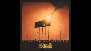 Watch Red City Radio Dont Be A Hero Find A Friend video