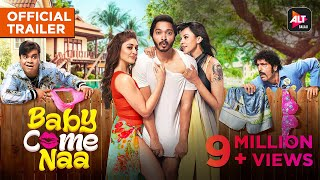 Baby Come Naa | Official Trailer | Comedy Webseries | ALTBalaji