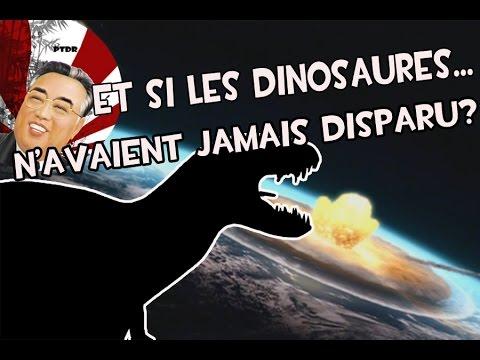 Et Si les Dinosaures n