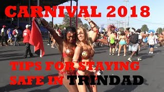 Tips on how to be safe in Trinidad for carnival 2018