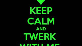 Twerk it my way- Kstylis Trell